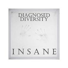 Insane mp3 Album by Diagnosed Diversity