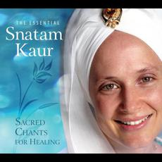 The Essential Snatam Kaur: Sacred Chants for Healing mp3 Artist Compilation by Snatam Kaur