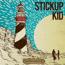 Nothing About Me mp3 Album by Stickup Kid
