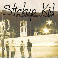 The Sincerest Form of Flattery mp3 Album by Stickup Kid