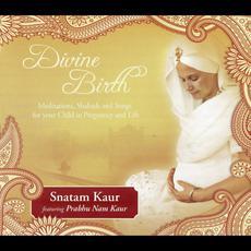 Divine Birth (feat. Prabhu Nam Kaur) mp3 Album by Snatam Kaur