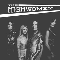 The Highwomen mp3 Album by The Highwomen