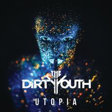 Utopia mp3 Album by The Dirty Youth