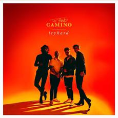 tryhard mp3 Album by The Band CAMINO