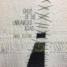Ghost of the Untraveled Road mp3 Album by Annie Keating