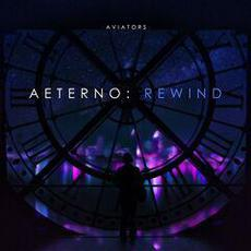 Aeterno: Rewind mp3 Album by Aviators