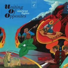 Ancient Lights mp3 Album by Uniting Of Opposites