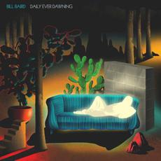 Daily Ever Dawning mp3 Album by Bill Baird