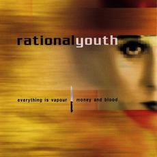 Everything Is Vapour EP mp3 Single by Rational Youth