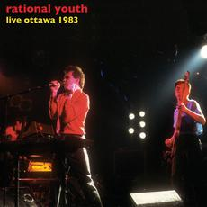 Live Ottawa 1983 mp3 Live by Rational Youth
