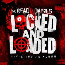 Locked and Loaded (The Covers Album) mp3 Album by The Dead Daisies
