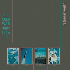 Cold War Night Life (Expanded Edition) mp3 Album by Rational Youth