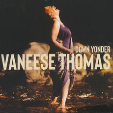 Down Yonder mp3 Album by Vaneese Thomas