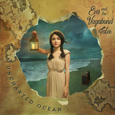 Uncharted Ocean mp3 Album by Eva and the Vagabond Tales
