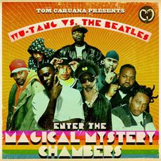 Wu-Tang vs. The Beatles: Enter the Magical Mystery Chambers mp3 Album by Tom Caruana