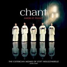 Chant: Amor et Passio mp3 Album by The Cistercian Monks of Stift Heiligenkreuz