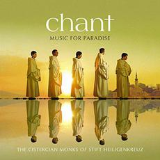 Chant: Music for Paradise mp3 Album by The Cistercian Monks of Stift Heiligenkreuz