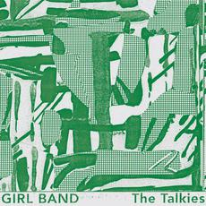 The Talkies mp3 Album by Girl Band