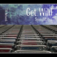 GET WILD SONG MAFIA mp3 Compilation by Various Artists