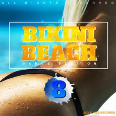 Bikini Beach, Vol. 8 mp3 Compilation by Various Artists