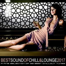 Best Sound of Chill & Lounge 2017 mp3 Compilation by Various Artists
