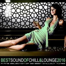Best Sound of Chill & Lounge 2016 mp3 Compilation by Various Artists