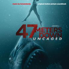 47 Meters Down: Uncaged (Original Motion Picture Soundtrack) mp3 Soundtrack by Tomandandy