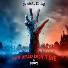 The Dead Don't Die (Original Score) mp3 Soundtrack by Various Artists