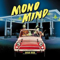 Sugar Rush mp3 Single by Mono Mind