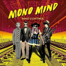 Mind Control (Extended Edition) mp3 Album by Mono Mind