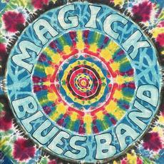 Magick Blues Band mp3 Album by Magick Blues Band