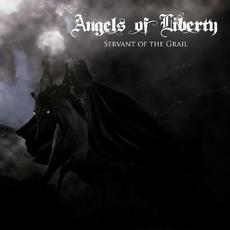 Servant Of The Grail mp3 Album by Angels of Liberty
