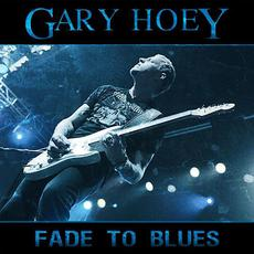 Fade To Blues mp3 Album by Gary Hoey