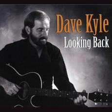 Looking Back mp3 Album by Dave Kyle