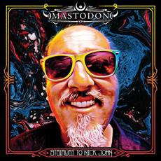 Stairway to Nick John mp3 Single by Mastodon