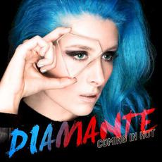 Coming in Hot mp3 Album by Diamante