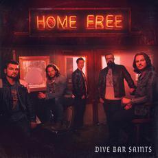 Dive Bar Saints mp3 Album by Home Free