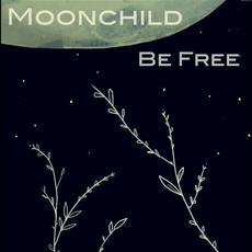 Be Free mp3 Album by Moonchild