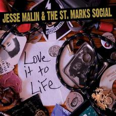 Love It to Life mp3 Album by Jesse Malin & The Saint Marks Social
