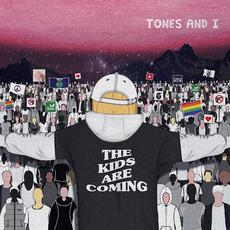 The Kids Are Coming mp3 Album by Tones and I