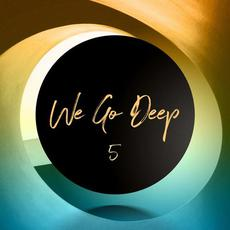 We Go Deep 5 mp3 Compilation by Various Artists