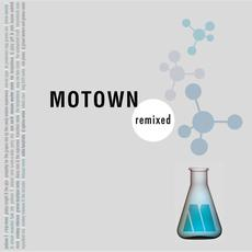 Motown Remixed (Expanded Edition) mp3 Compilation by Various Artists