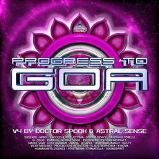 Progress to Goa, Vol. 4 mp3 Compilation by Various Artists