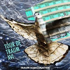 Tour De Traum XVI mp3 Compilation by Various Artists