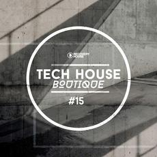 Tech House Boutique #15 mp3 Compilation by Various Artists