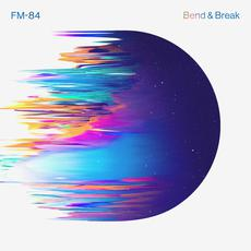Bend & Break mp3 Single by FM-84