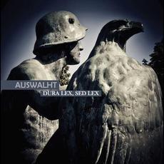 Dura Lex, Sed Lex mp3 Album by Auswalht