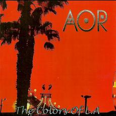The Colors of L.A mp3 Album by AOR