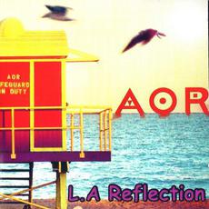 L.A Reflection (Remastered) mp3 Album by AOR