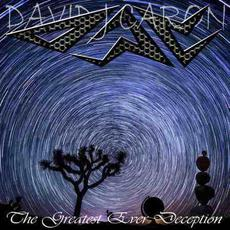 The Greatest Ever Deception mp3 Album by David J Caron